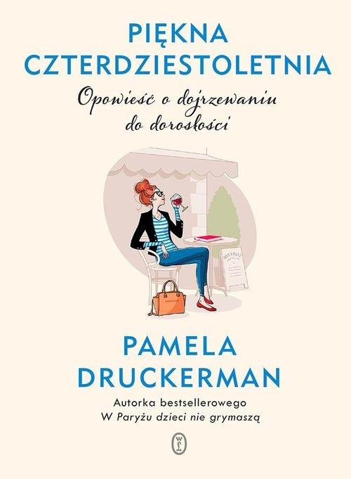 Piękna czterdziestoletnia. Druckerman Pamela