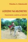 Godziny na kilometry Wspomnienia z podróży po Kolumbii Zdaniewski Wiesław A.