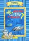 Co robią rekiny przez cały dzień w morzu? Dziecięca Biblioteczka Eleonora de Sabata