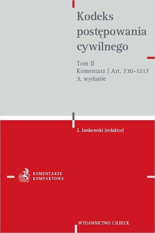 Kodeks postępowania cywilnego Tom II Komentarz do art. 730-1217