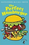 The Perfect Hamburger McCall Smith Alexander