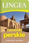 Rozmówki perskie ze słownikiem i gramatyką praca zbiorowa