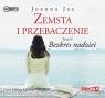 Zemsta i przebaczenie Tom 5 Bezkres nadziei  (Audiobook) Jax Joanna
