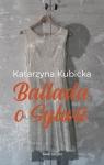 Ballada o Sylwii Kubicka Katarzyna