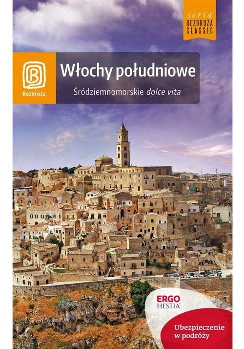 Włochy południowe Śródziemnomorskie dolce vita Masternak Agnieszka, Fundowicz Agnieszka, Wilczyńska Berenika
