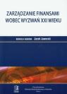Zarządzanie finansami wobec wyzwań XXI wieku Tom 5 Jaworski Jacek