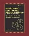 Improving Software Development Productivity W.Jensen Randall