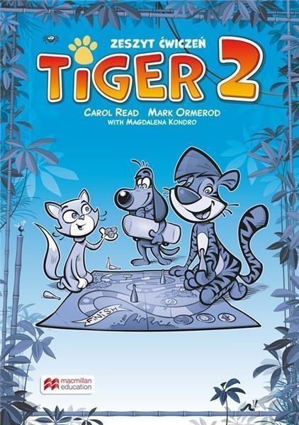 Tiger 2 WB MACMILLAN Carol Read, Mark Ormerod, Magdalena Kondro