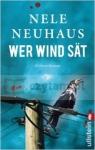 Wer Wind sät Neuhaus, Nele