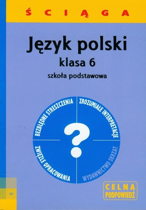 Język polski 6 ściąga Włodarczyk Barbara