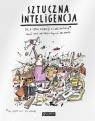 Sztuczna inteligencja To, o czym dorośli Ci nie mówią