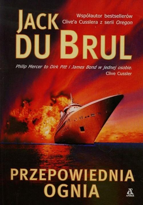 Przepowiednia ognia Cussler Clive, Du Brul Jack