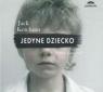Jedyne dziecko audiobook Jack Ketchum