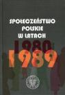 Społeczeństwo polskie w latach 1980-1989