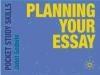 Planning Your Essay Janet Godwin, J Godwin