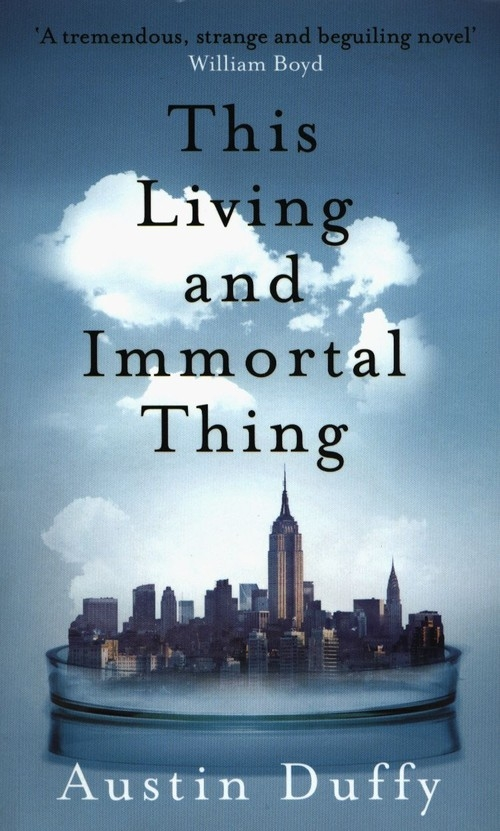 This Living and Immortal Thing Duffy Austin