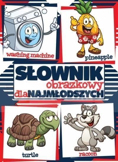 Słownik obrazkowy dla najmłodszych angielski