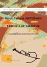 Capriccio ad Carpaccio na wiolonczelę solo Marcin Tadeusz Łukaszewski