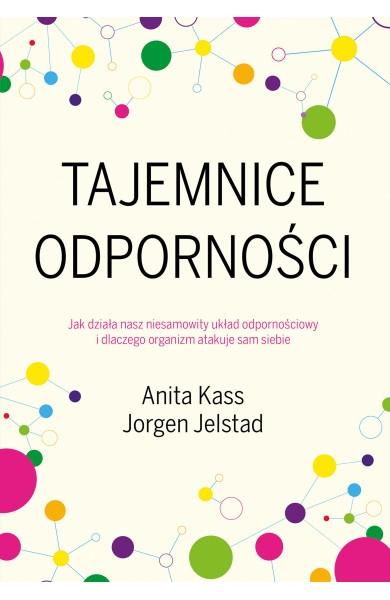 Tajemnice odporności Jelstad Jorgen, Kass Anita