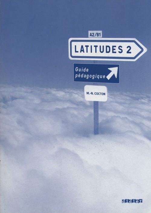 Latitudes 2 Guide pedagogique Cocton Marie-Noelle