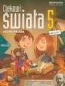 Ciekawi świata 5. Język polski. Podręcznik. Część 1 458/3/2013 Rawicz Aleksander