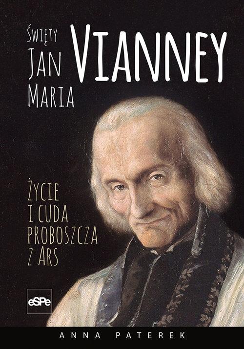 Święty Jan Maria Vianney Paterek Anna Maria