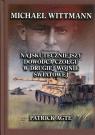 Michael Wittmann Najskuteczniejszy dowódca czołgu w drugiej wojnie światowej Tom 1
