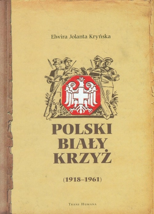 Polski Biały Krzyż (1918-1961) Kryńska Elwira Jolanta