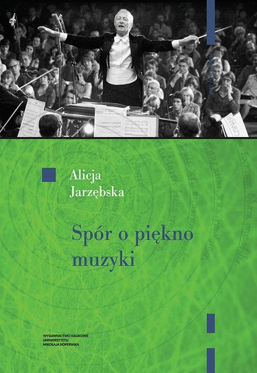 Spór o piękno muzyki Jarzębska Alicja