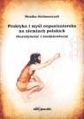 Praktyka i myśl organizatorska na ziemiach polskich  Starożytność i średniowiecze