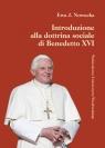 Introduzione alla dottrina sociale di Benedetto XVI Nowacka Ewa J.