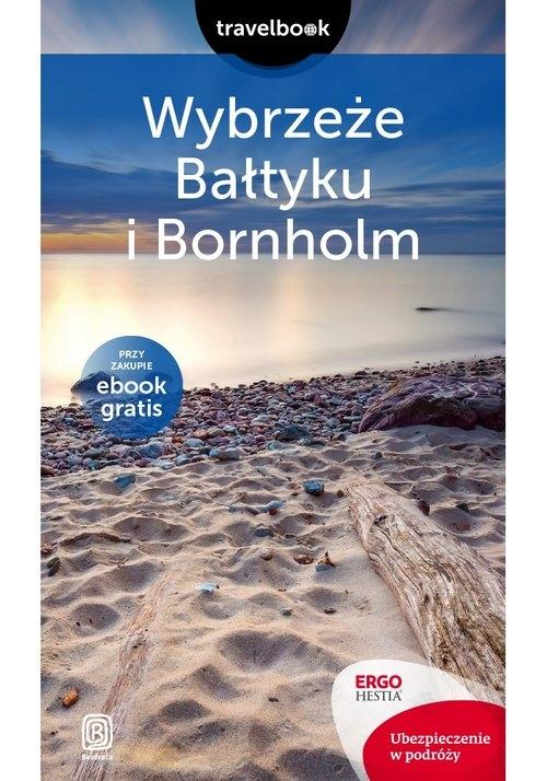 Wybrzeże Bałtyku i Bornholm Travelbook Bażela Magdalena, Zralek Peter