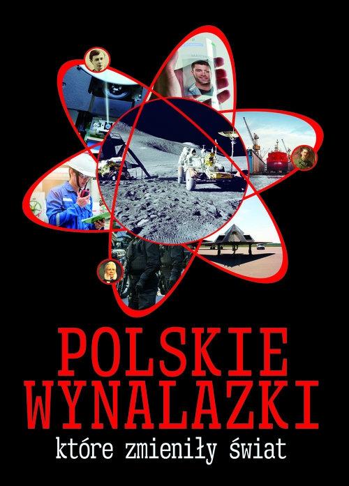 Polskie wynalazki  które zmieniły świat Górski Jarosław