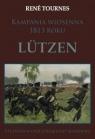 Kampania wiosenna 1813 roku Lutzen