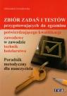 Zbiór zadań i testów przygotowujących do egzaminu potwierdzającego Lewandowska Aleksandra