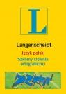 Język polski Szkolny słownik ortograficzny Wichrowska Wioletta