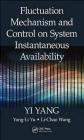 Fluctuation Mechanism and Control on System Instantaneous Availability Li-Chao Wang, Yong-Li Yu, Yi Yang