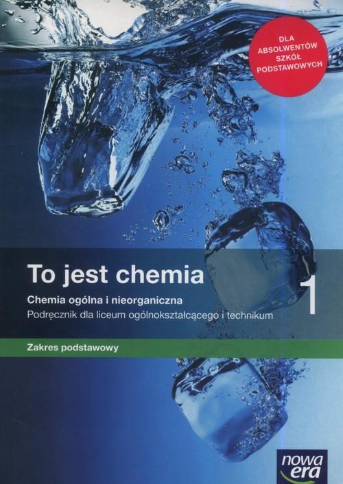 To jest chemia 1. Chemia ogólna i nieorganiczna. Podręcznik dla liceum i technikum. Zakres podstawowy (Uszkodzona okładka) Romuald Hassa, Aleksandra Mrzigod, Janusz Mrzigod