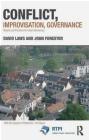 Conflict, Improvisation, Governance David Laws, John Forester