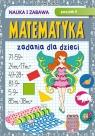 Matematyka. Zadania dla dzieci. Poziom II