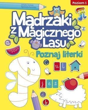 Mądrzaki z Magicznego Lasu. Poznaj literki Agnieszka Kamińska
