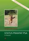 Status prawny psa w Polsce Poradnik praktyka psiarza