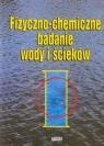 Fizyczno-chemiczne badanie wody i ścieków