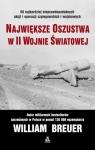 Największe oszustwa w II wojnie światowej