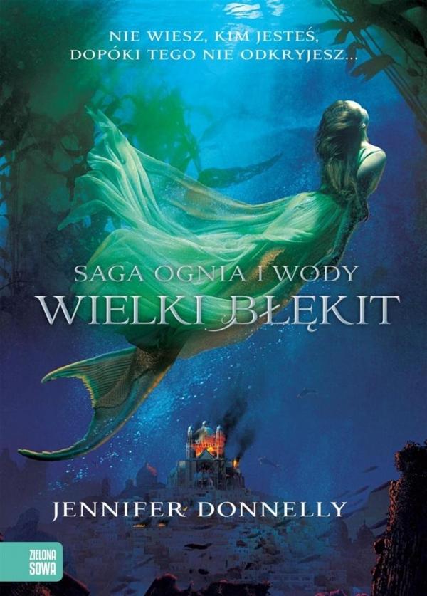 Saga Ognia i Wody Wielki Błękit (Uszkodzona okładka) Donnelly Jennifer