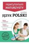 Repetytorium maturzysty. Język polski. Epoki literackie, teoria literatury, Anna Willman
