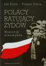 Polacy ratujący Żydów Historie niezwykłe