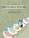 Historia Polski Ćwiczenia z mapami dla gimnazjum i liceum