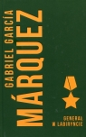 Generał w labiryncie Marquez Gabriel Garcia