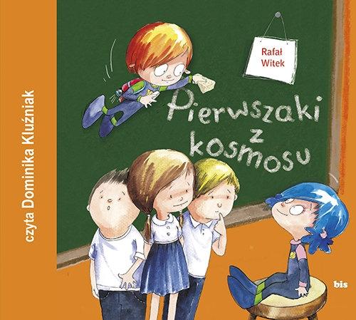 Pierwszaki z kosmosu (Audiobook) Witek Rafał